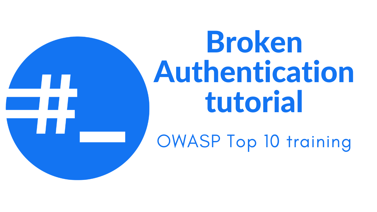 Broken authentication and session management tutorial