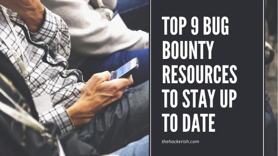 top bug bounty resources to stay up to date