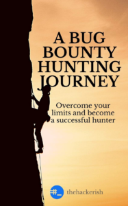Bug bounty hunting journey book